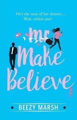 MR Make Believe by Beezy Marsh