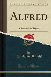 Alfred by R Payne Knight