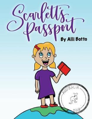 Scarlett's Passport by Alli Botto