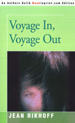 Voyage In, Voyage Out by Jean Rikhoff image