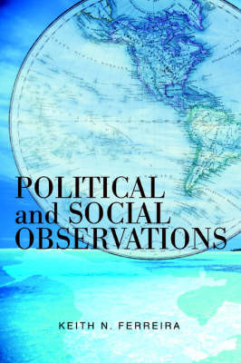 Political and Social Observations by Keith N Ferreira image