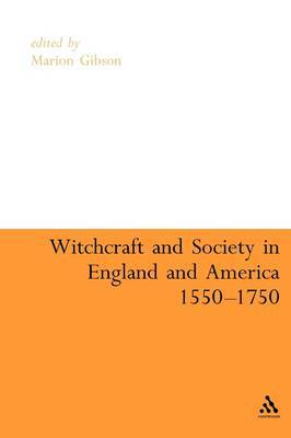 Witchcraft and Society in England and America, 1550-1750 image