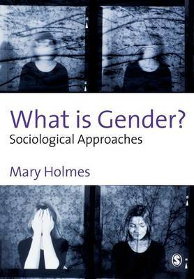 What is Gender? by Mary Holmes image
