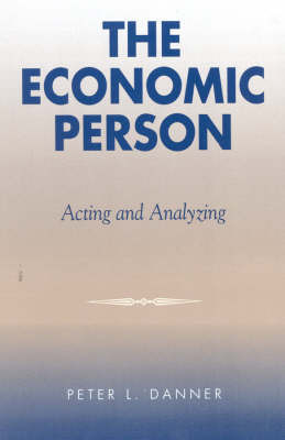 The Economic Person by Peter L. Danner