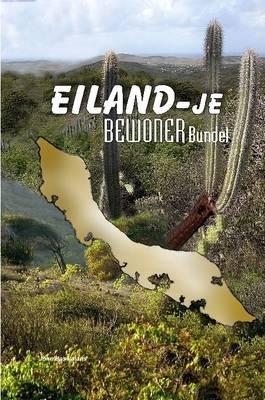 Eiland-je Bewoner Bundel by John Baselmans