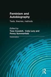 Feminism & Autobiography by Tess Coslett