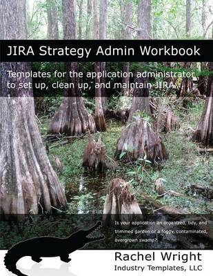 """Image result for JIRA Strategy Admin Workbook"""""""
