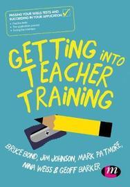 Getting into Teacher Training by Bruce Bond