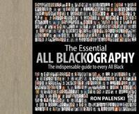 Essential All Blackography by Ron Palenski