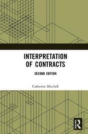 Interpretation of Contracts by Catherine Mitchell