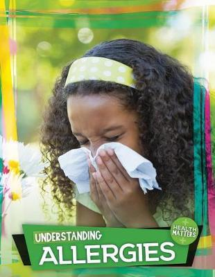 Understanding Allergies by Holly Duhig image
