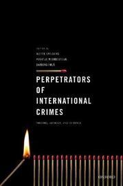 Perpetrators of International Crimes