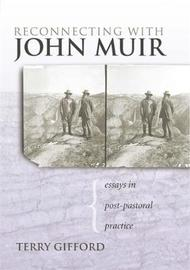 Reconnecting with John Muir by Terry Gifford