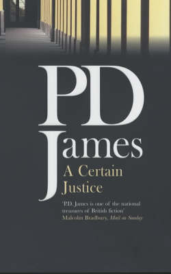 A Certain Justice (Adam Dalgliesh #10) by P.D. James image