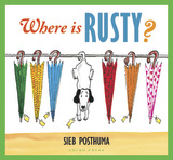 Where is Rusty by Sieb Posthuma