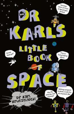 Dr Karl's Little Book of Space by Karl Kruszelnicki