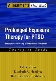 Prolonged Exposure Therapy for PTSD by Edna B Foa image