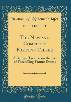 The New and Complete Fortune Teller by Ibraham Ali Mahomed Hafez image