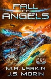 Fall of Angels by M a Larkin