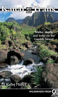 Kauai Trails by Kathy Morey