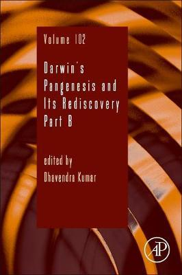 Darwin's Pangenesis and Its Rediscovery Part B: Volume 102