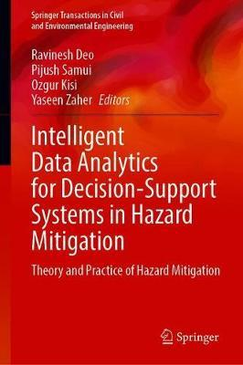 Intelligent Data Analytics for Decision-Support Systems in Hazard Mitigation