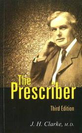 Prescriber by J.H. Clarke