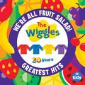 We're All Fruit Salad Greatest Hits by The Wiggles