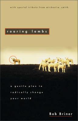 Roaring Lambs by Robert Briner image