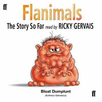 Flanimals: The Story So Far by Ricky Gervais