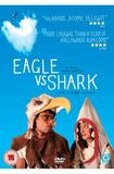 Eagle Vs. Shark DVD