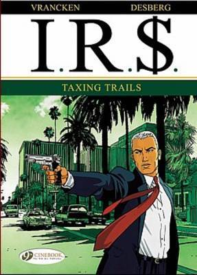 Taxing Trails by Stephen Desberg