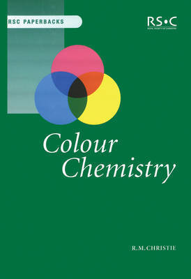 Colour Chemistry by Robert Christie