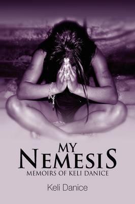 My Nemesis by Keli Danice
