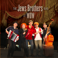 At WOW by The Jews Brothers Band image