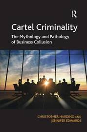 Cartel Criminality by Christopher Harding