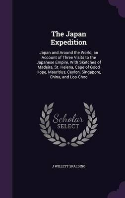 The Japan Expedition by J Willett Spalding image