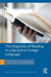 The Diagnosis of Reading in a Second or Foreign Language by J.Charles Alderson
