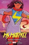 Ms. Marvel Vol. 5: Super Famous by G.Willow Wilson