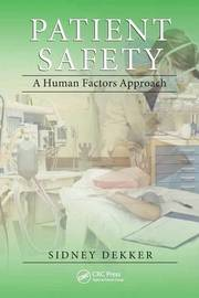 Patient Safety by Sidney Dekker
