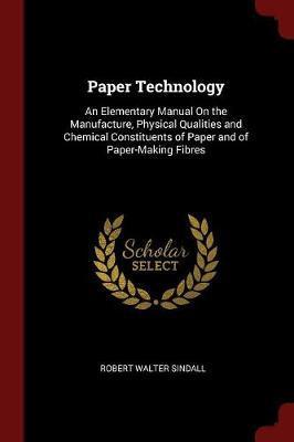 Paper Technology by Robert Walter Sindall