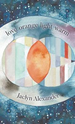 Love Orange Light Warm by Jaclyn Alexander