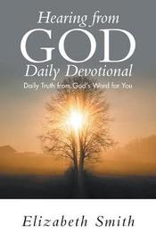 Hearing from God Daily Devotional by Elizabeth Smith