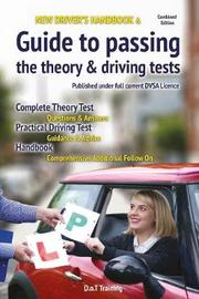 New driver's handbook & guide to passing the theory & driving tests by Malcolm Green