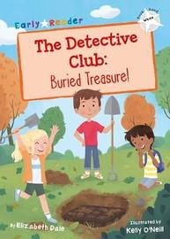 The Detective Club: Buried Treasure by Elizabeth Dale