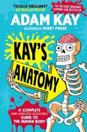 Kay's Anatomy by Adam Kay