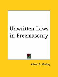Unwritten Laws in Freemasonry (1925) by Hazlitt image