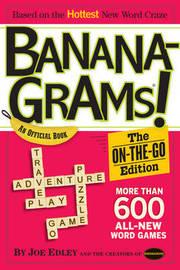 Bananagrams: the on the Go Edition by Joe Edley