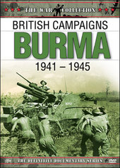 British Campaigns: Burma 1941-1945 on DVD
