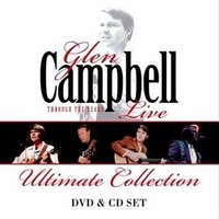 Live Through The Years: The Ultimate Collection (CD/DVD) by Glen Campbell